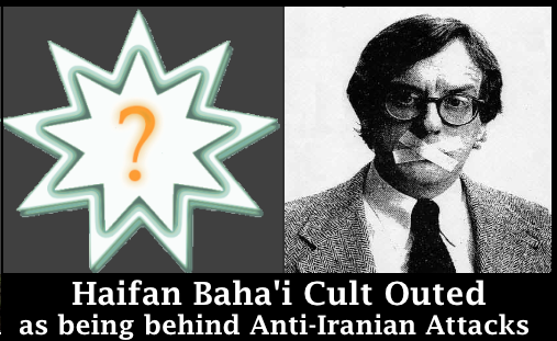 Bahaism (an Israeli-based cult) working with Israel's government behind Anti-Iranian attacks
